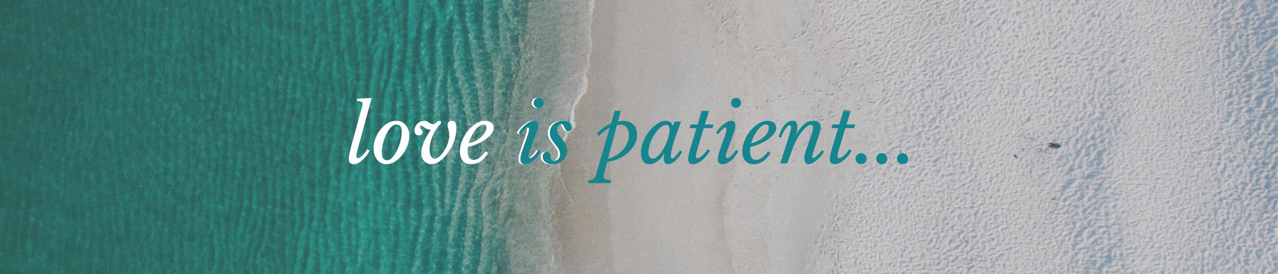 SFC_Website Banner_love is patient